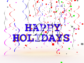 A colorful Happy Holidays sign over white background