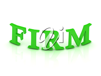 FIRM sign with green letters on isolated white background