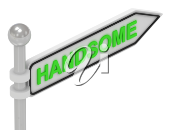 Royalty Free Clipart Image of an Arrow Sign With the Word Handsome