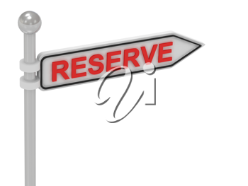 Royalty Free Clipart Image of an Arrow Sign With the Word Reserve