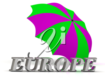 EUROPE- inscription of silver letters and umbrella on white background