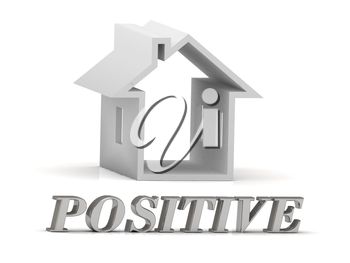 POSITIVE- inscription of silver letters and white house on white background