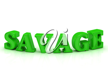 SAVAGE - inscription of green bend letters on white background