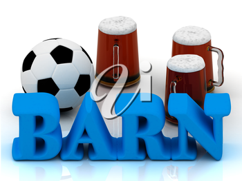BARN blue bright word, football, 3 cup beer on white background