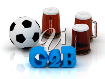 G2B bright word, football, 3 cup beer on white background