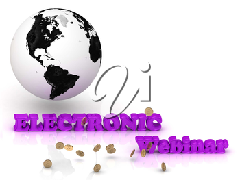 ELECTRONIC webinar  bright color letters, black and white Earth on a white background