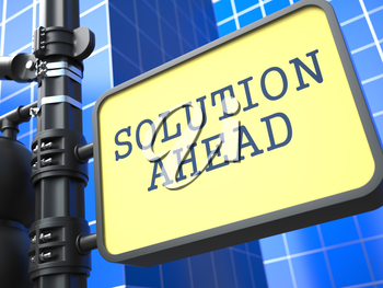 Solution Ahead - Road Sign. Motivation Slogan on Blue Background.