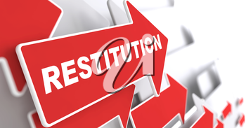 Restitution Concept.  Red Arrow with Restitution slogan on a grey background. 3D Render.