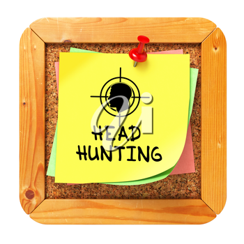 Headhunting, Yellow Sticker on Cork Bulletin or Message Board. Business Concept. 3D Render.