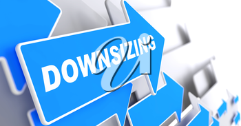 Downsizing - Business Background. Blue Arrow with Downsizing Slogan on a Grey Background. 3D Render.