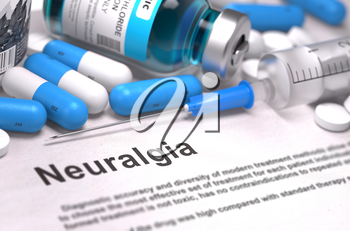 Diagnosis - Neuralgia. Medical Concept with Blue Pills, Injections and Syringe. Selective Focus. Blurred Background. 3D Render.