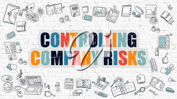 Controlling Company Risks Concept. Modern Line Style Illustration. Multicolor Controlling Company Risks Drawn on White Brick Wall. Doodle Icons. Doodle Design Style Concept.