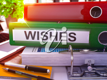 Wishes - Green Ring Binder on Office Desktop with Office Supplies and Modern Laptop. Wishes Business Concept on Blurred Background. Wishes - Toned Illustration. 3D Render.