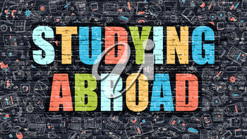 Multicolor Concept - Studying Abroad on Dark Brick Wall with Doodle Icons. Modern Illustration in Doodle Style. Studying Abroad Business Concept. Studying Abroad on Dark Wall.