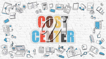 Cost Center Concept. Cost Center Drawn on White Wall. Cost Center in Multicolor. Modern Style Illustration. Doodle Design Style of Cost Center. Line Style Illustration. White Brick Wall.
