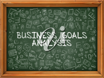 Business Goals Analysis - Hand Drawn on Green Chalkboard with Doodle Icons Around. Modern Illustration with Doodle Design Style.
