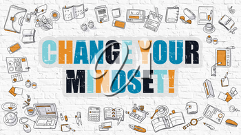 Change Your Mindset - Multicolor Concept with Doodle Icons Around on White Brick Wall Background. Modern Illustration with Elements of Doodle Design Style.