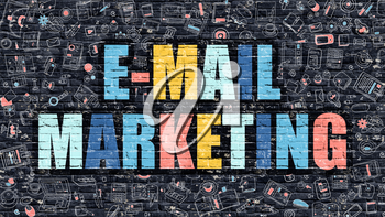E-Mail Marketing Concept. Modern Illustration. Multicolor E-Mail Marketing Drawn on Dark Brick Wall. Doodle Icons. Doodle Style of E-Mail Marketing Concept. E-Mail Marketing on Wall.