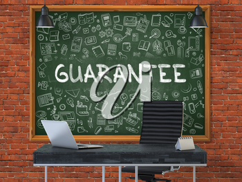 Green Chalkboard on the Red Brick Wall in the Interior of a Modern Office with Hand Drawn Guarantee. Business Concept with Doodle Style Elements. 3D.