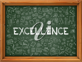 Excellence - Hand Drawn on Green Chalkboard with Doodle Icons Around. Modern Illustration with Doodle Design Style.