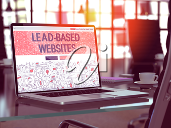 Lead-Based Websites Concept. Closeup Landing Page on Laptop Screen in Doodle Design Style. On Background of Comfortable Working Place in Modern Office. Blurred, Toned Image. 3D Render.