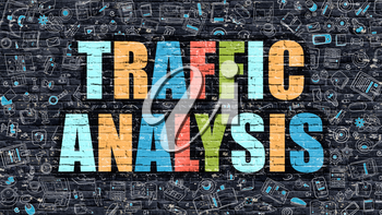 Traffic Analysis. Multicolor Inscription on Dark Brick Wall with Doodle Icons. Traffic Analysis Concept in Modern Style. Doodle Design Icons. Traffic Analysis on Dark Brickwall Background.