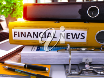 Financial News - Yellow Ring Binder on Office Desktop with Office Supplies and Modern Laptop. Financial News Business Concept on Blurred Background. Financial News - Toned Illustration. 3D Render.