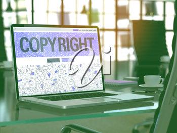 Copyright Concept. Closeup Landing Page on Laptop Screen in Doodle Design Style. On Background of Comfortable Working Place in Modern Office. Blurred, Toned Image. 3D Render.