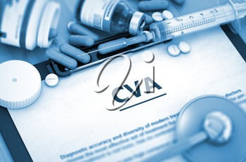 CVA - Medical Report with Composition of Medicaments - Pills, Injections and Syringe. CVA - Printed Diagnosis with Blurred Text. CVA, Medical Concept with Selective Focus. Toned Image. 3D.