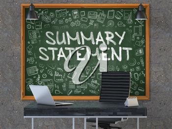 Summary Statement - Handwritten Inscription by Chalk on Green Chalkboard with Doodle Icons Around. Business Concept in the Interior of a Modern Office on the Dark Old Concrete Wall Background. 3D.