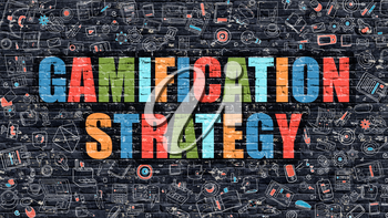 Gamification Strategy - Multicolor Concept on Dark Brick Wall Background with Doodle Icons Around. Illustration with Elements of Doodle Style. Gamification Strategy on Dark Wall.