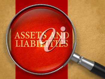 Assets and Liabilities through Magnifying Glass on Old Paper with Crimson Vertical Line Background. 3D Render.