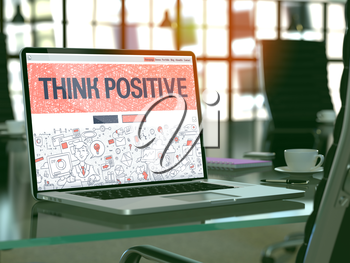 Think Positive Concept. Closeup Landing Page on Laptop Screen in Doodle Design Style. On Background of Comfortable Working Place in Modern Office. Blurred, Toned Image. 3D Render.
