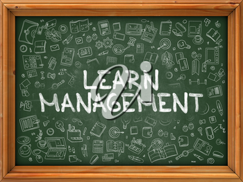 Green Chalkboard with Hand Drawn Learn Management with Doodle Icons Around. Line Style Illustration.