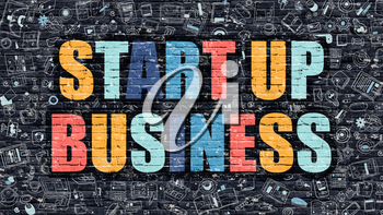Start Up Business Concept. Modern Illustration. Multicolor Start Up Business Drawn on Dark Brick Wall. Doodle Icons. Doodle Style of Start Up Business Concept. Start Up Business on Wall.