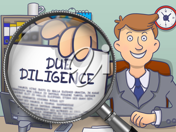Business Man Showing a Text on Paper Due Diligence. Closeup View through Lens. Multicolor Doodle Illustration.