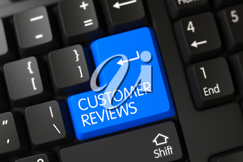 Modern Keyboard with the words Customer Reviews on Blue Key. 3D Render.