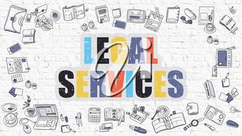 Legal Services Concept. Modern Line Style Illustration. Multicolor Legal Services Drawn on White Brick Wall. Doodle Icons. Doodle Design Style of Legal Services Concept.