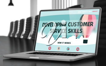 Closeup Developing Customer Service Skills Concept on Landing Page of Laptop Screen in Modern Meeting Room. Blurred. Toned Image. 3D Illustration.