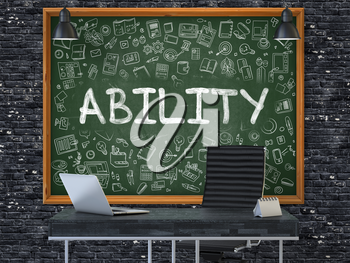 Green Chalkboard with the Text Ability Hangs on the Dark Brick Wall in the Interior of a Modern Office. Illustration with Doodle Style Elements. 3D.