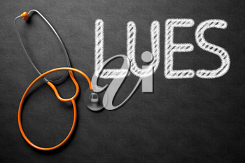 Black Chalkboard with Lues - Medical Concept. Medical Concept: Lues - Text on Black Chalkboard with Orange Stethoscope. 3D Rendering.