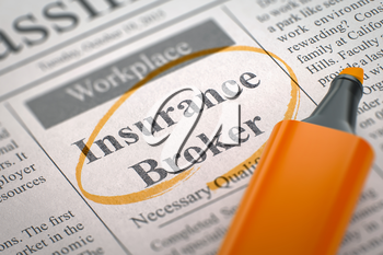 Insurance Broker - Advertisements and Classifieds Ads for Vacancy in Newspaper, Circled with a Orange Marker. Blurred Image with Selective focus. Concept of Recruitment. 3D.