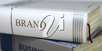 Stack of Books Closeup and one with Title - Brand. Business Concept: Closed Book with Title Brand in Stack, Closeup View. Business - Book Title. Brand. Blurred. 3D Rendering.