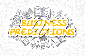 Business Predictions Doodle Illustration of Yellow Word and Stationery Surrounded by Doodle Icons. Business Concept for Web Banners and Printed Materials.