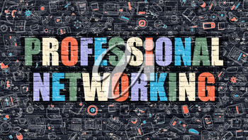 Multicolor Concept - Professional Networking on Dark Brick Wall with Doodle Icons. Professional Networking Business Concept. Professional Networking on Dark Wall.