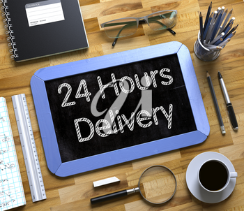 Small Chalkboard with 24 Hours Delivery Concept. Top View of Office Desk with Stationery and Blue Small Chalkboard with Business Concept - 24 Hours Delivery. 3d Rendering.