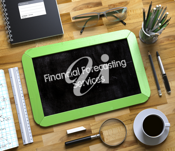 Financial Forecasting Services - Text on Small Chalkboard.Financial Forecasting Services Handwritten on Small Chalkboard. 3d Rendering.