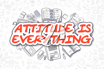 Business Illustration of Attitude Is Everything. Doodle Red Inscription Hand Drawn Doodle Design Elements. Attitude Is Everything Concept.