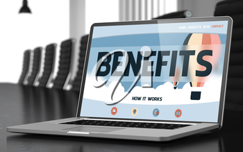 Benefits on Landing Page of Laptop Screen in Modern Conference Room Closeup View. Toned Image with Selective Focus. 3D Illustration.