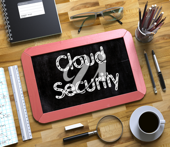 Cloud Security - Text on Small Chalkboard.Top View of Office Desk with Stationery and Red Small Chalkboard with Business Concept - Cloud Security. 3d Rendering.